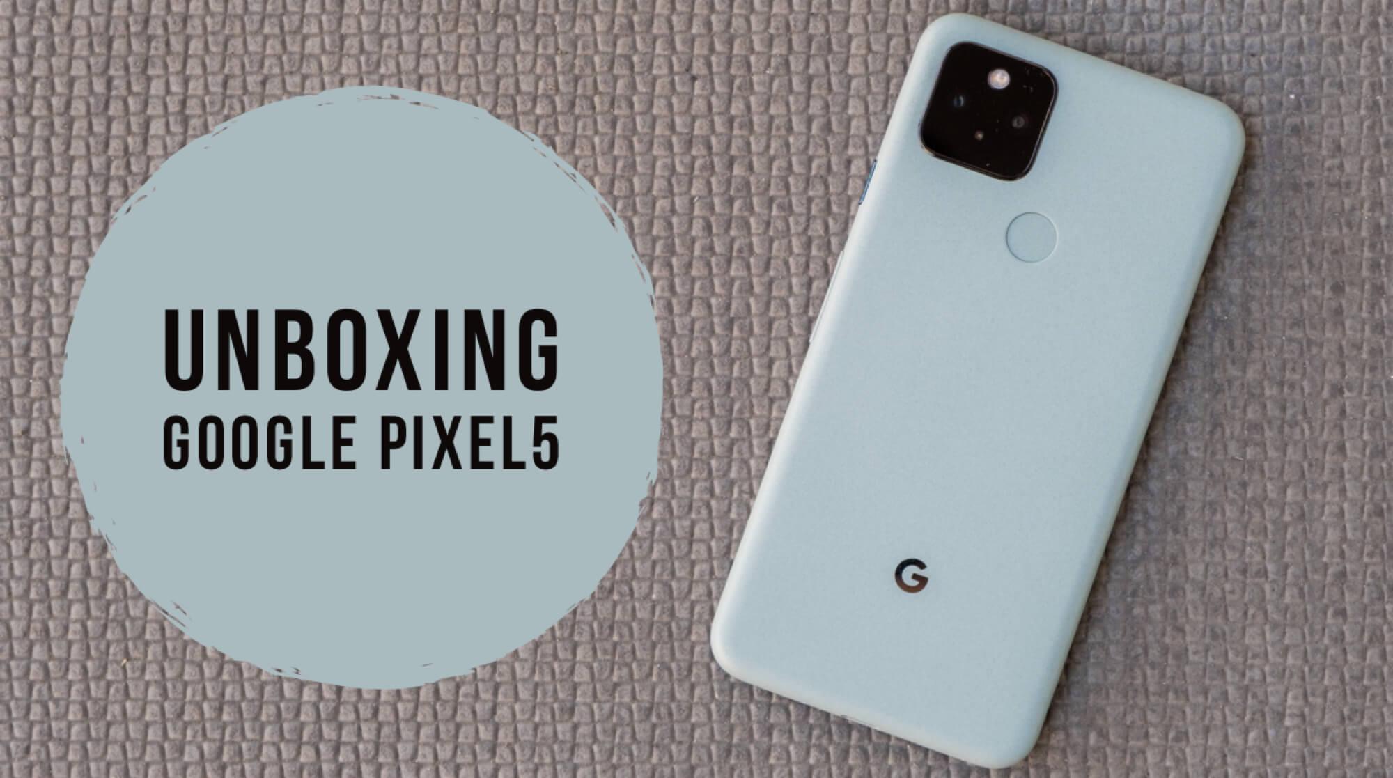Google Pixel5買いました。